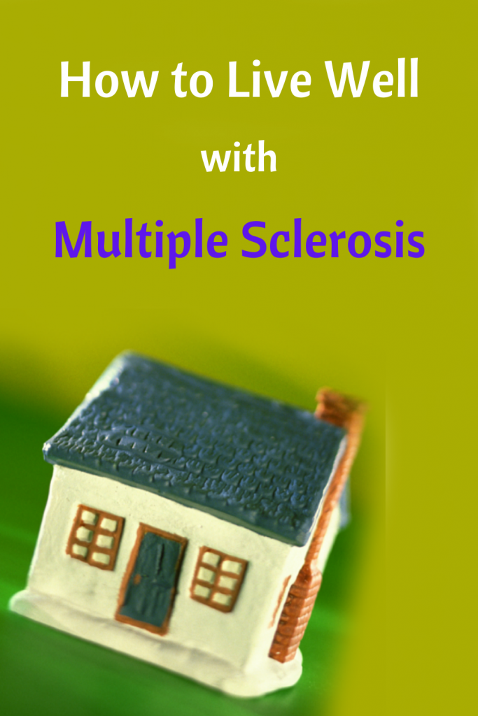 How to Live Well with Multiple Sclerosis